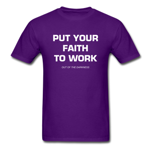 Put Your Faith To Work Unisex Standard T-Shirt - purple