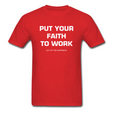 Load image into Gallery viewer, Put Your Faith To Work Unisex Standard T-Shirt - red