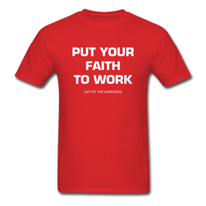 Put Your Faith To Work Unisex Standard T-Shirt - red