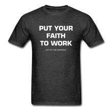 Load image into Gallery viewer, Put Your Faith To Work Unisex Standard T-Shirt - heather black