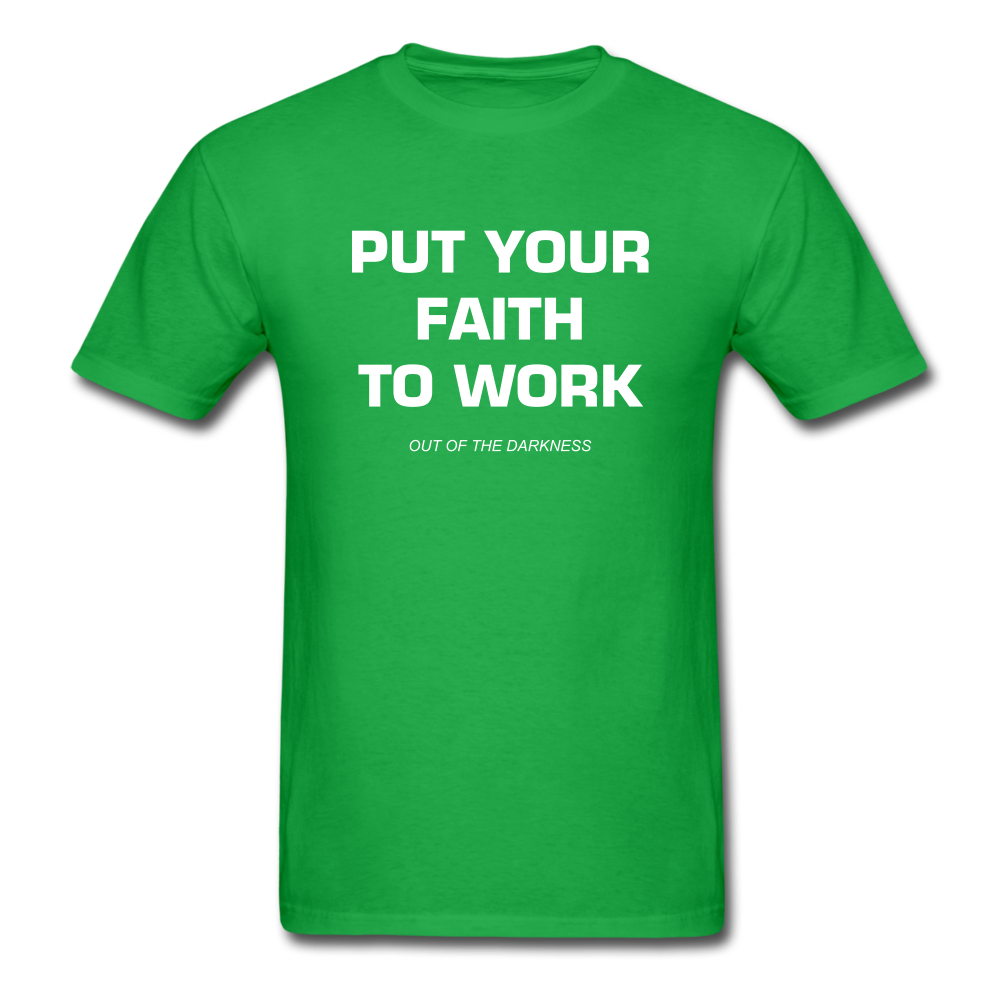Put Your Faith To Work Unisex Standard T-Shirt - bright green