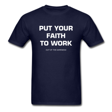 Load image into Gallery viewer, Put Your Faith To Work Unisex Standard T-Shirt - navy