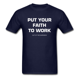 Put Your Faith To Work Unisex Standard T-Shirt - navy