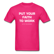 Load image into Gallery viewer, Put Your Faith To Work Unisex Standard T-Shirt - fuchsia