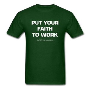 Put Your Faith To Work Unisex Standard T-Shirt - forest green