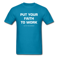 Load image into Gallery viewer, Put Your Faith To Work Unisex Standard T-Shirt - turquoise
