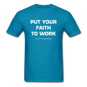 Put Your Faith To Work Unisex Standard T-Shirt - turquoise