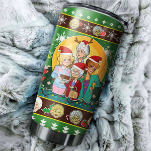 Golden Girls Christmas tumbler perfect gift Stainless Traveling Mugs