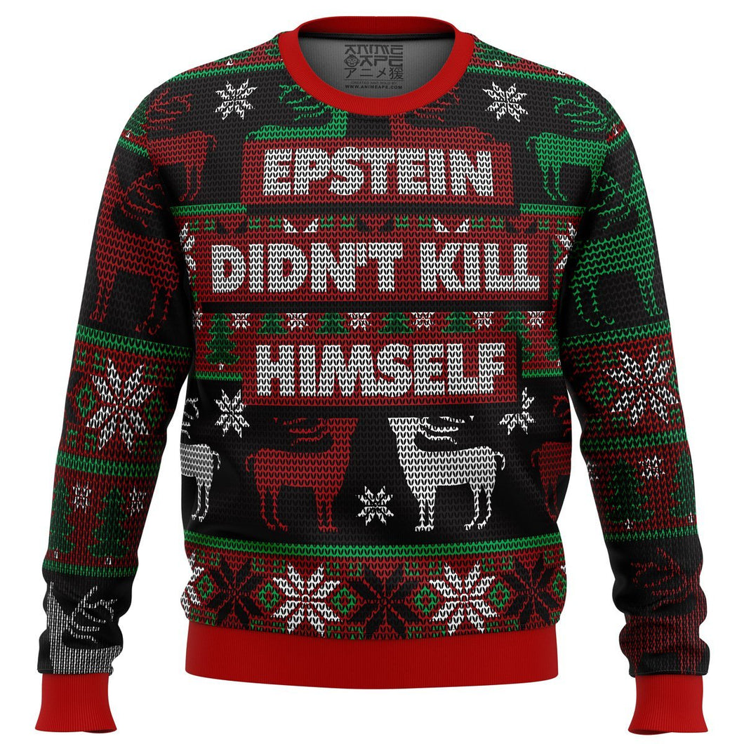 Epstein Didn't Kill Himself Premium Ugly Christmas Sweater