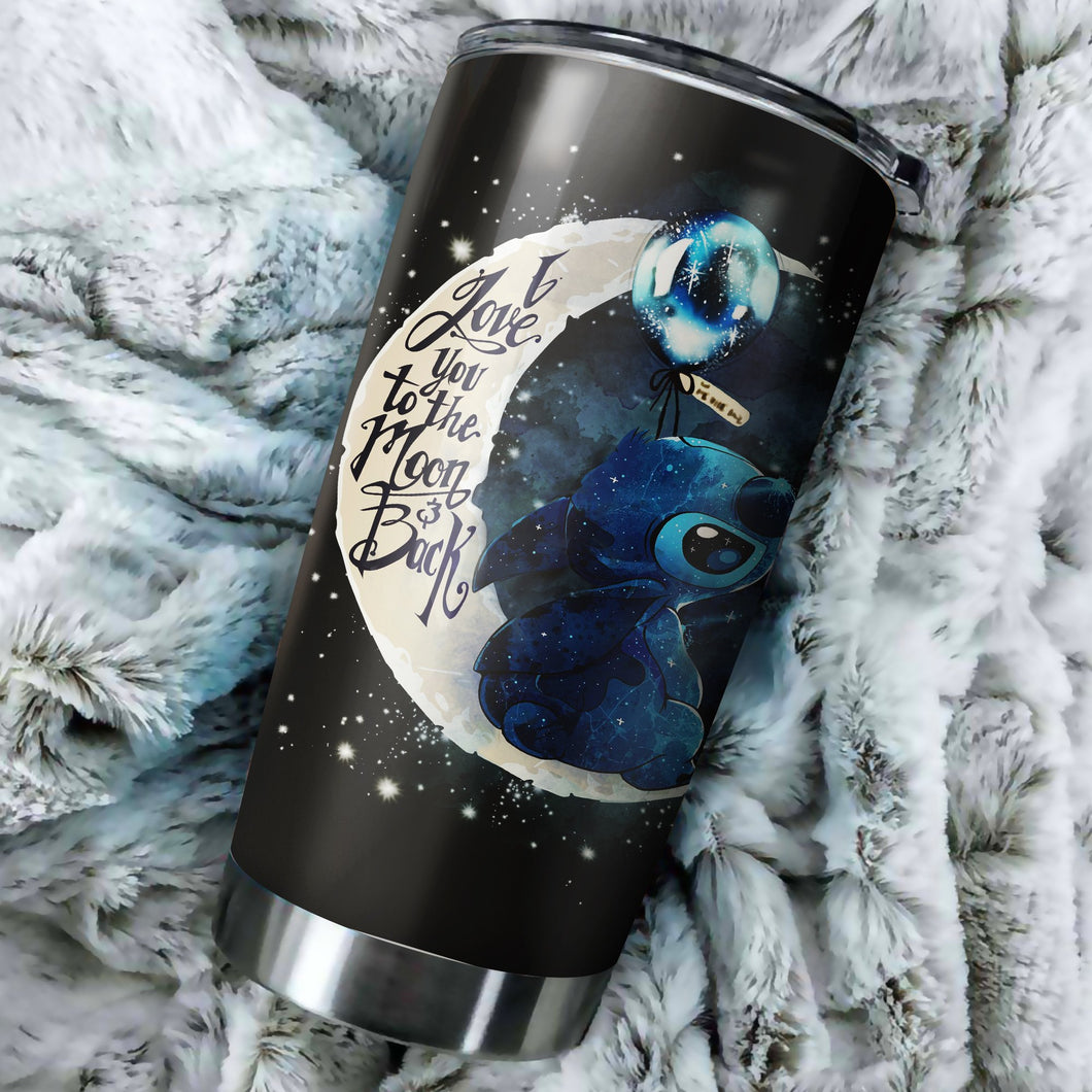 Stitch Moon And Back tumbler - perfect gift Stainless Traveling Mugs