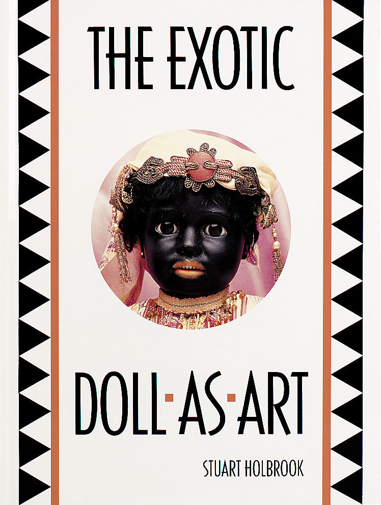 The Exotic Doll As Art