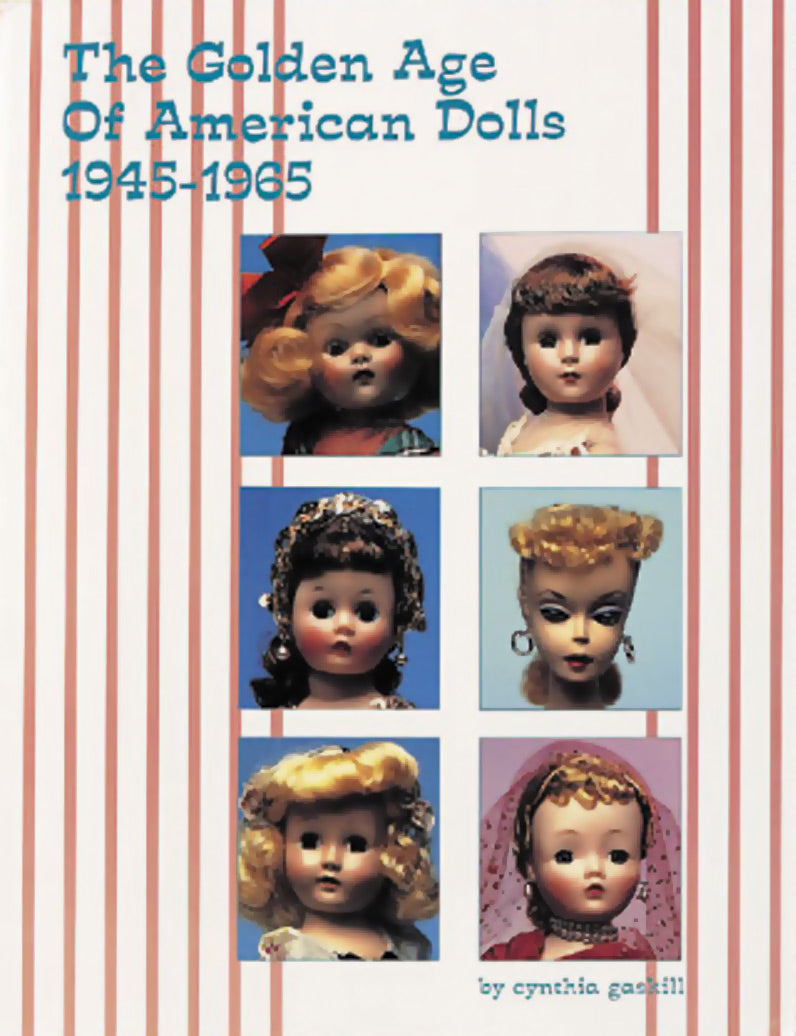 Golden Age Of American Dolls, 1945-1965
