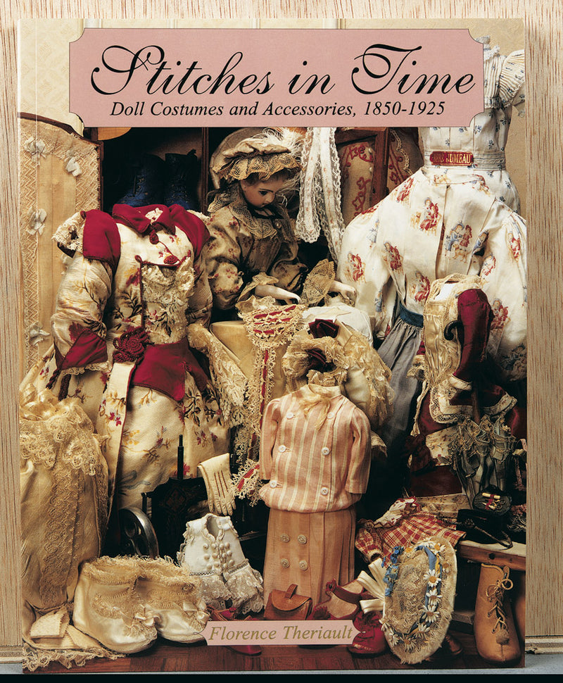 Stitches In Time: Doll Costumes and Accessories, 1950- 1925