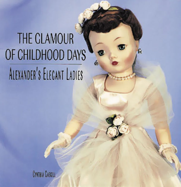 Glamour Of Childhood Days: Alexander's Elegant Ladies