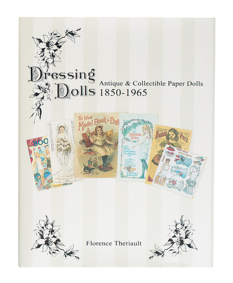 Dressing Dolls, Antique and Collectible Paper Dolls, 1850-1965