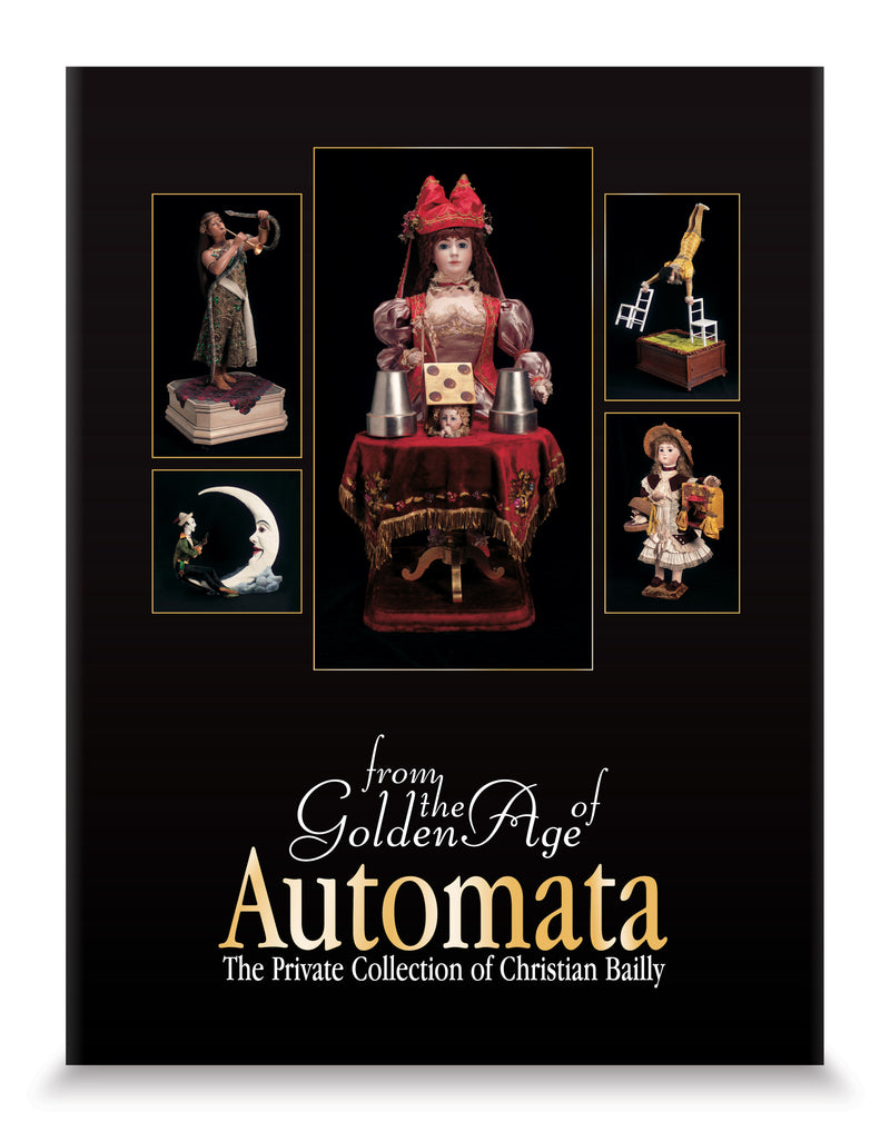 From The Golden Age Of Automata: The Private Collection of Christian Bailly