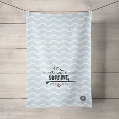 The Sea Shed- I'd rather be surfing - Tea Towel
