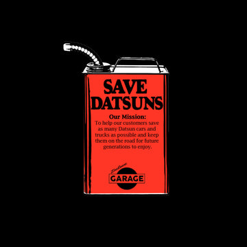 Save Datsuns Gas Can Shirt