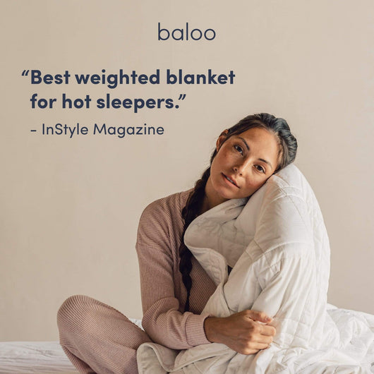 "Endorsement from InStyle for Baloo Blankets ""Best Weighted blanket for hot sleepers"""