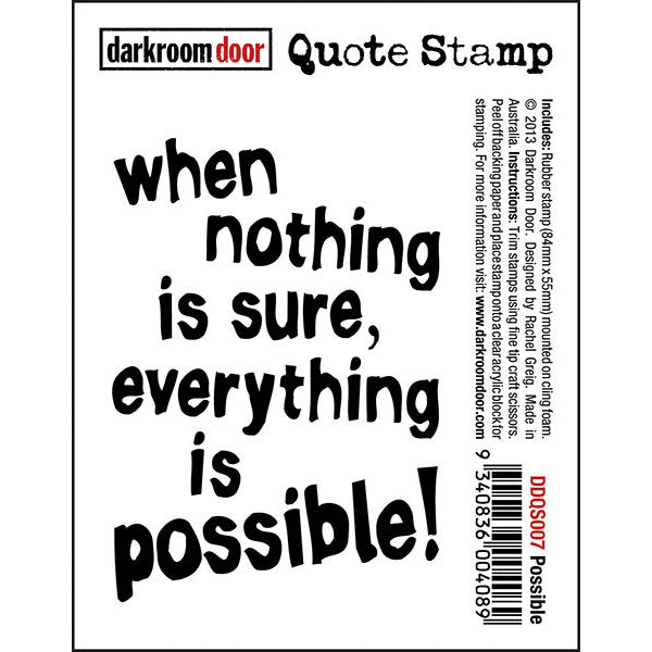 Quote Stamp - Possible - Darkroom Door. When nothing is sure, everything is possible.