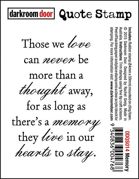 "Quote Stamp by Darkroom Door - Memory. ""Those we love can never be more than a thought away..."" quote on a rubber cling stamp for arts, papercrafts and scrapbooking."
