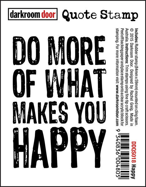 "Quote Stamp by Darkroom Door - Happy. ""Do more of what makes you happy"" quote on a rubber cling stamp for arts, papercrafts and scrapbooking."