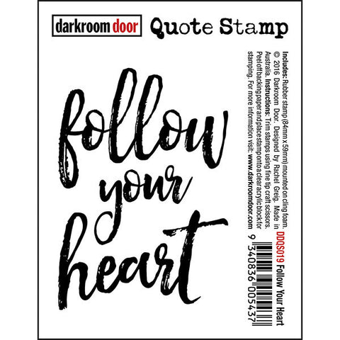 Darkroom Door quote stamp - follow your heart