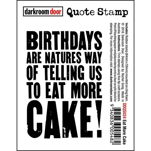 Darkroom Door stamp with a quote - Eat more cake