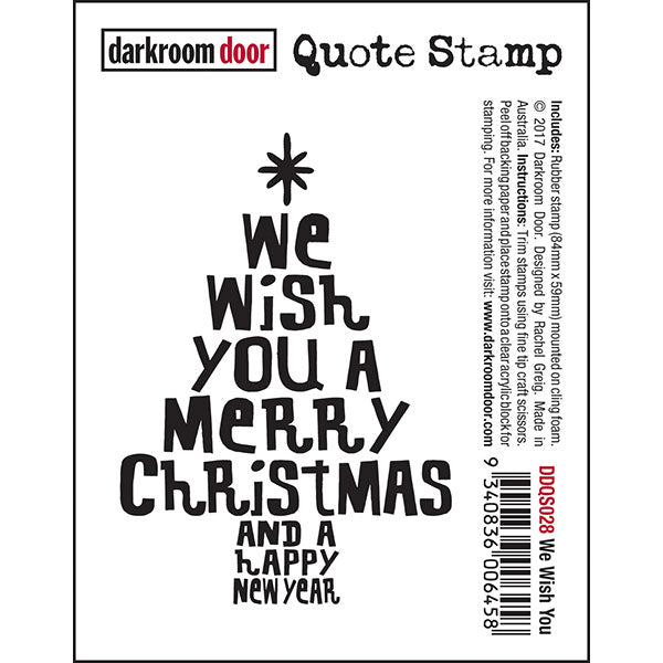 Quote Stamp - We Wish You - Darkroom Door