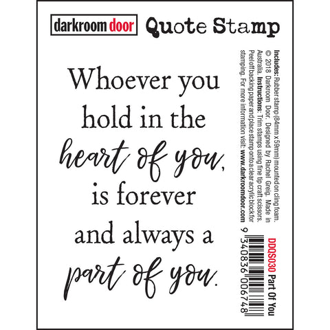 Quote Stamp - Part of You - Darkroom Door - NEW!