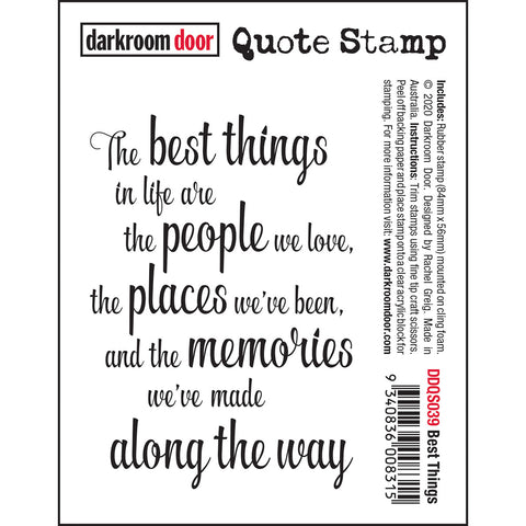 Best Things - cling rubber quote stamp from Darkroom Door