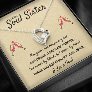 "TO MY SOUL SISTER ""OUR DRUNK STORIES ARE FOREVER"" HEART NECKLACE GIFT SET - ON CLOUD NINE GIFTS"