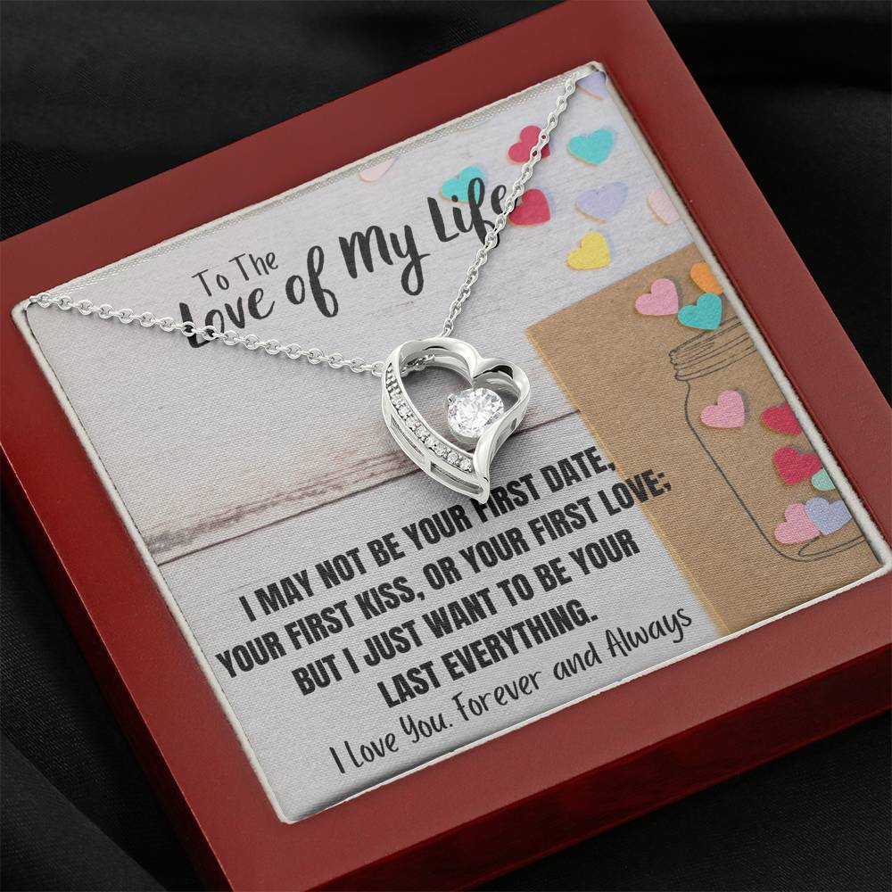 "TO THE LOVE OF MY LIFE ""LAST EVERYTHING"" HEART NECKLACE GIFT SET - ON CLOUD NINE GIFTS"