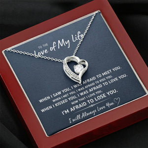 "TO THE LOVE OF MY LIFE ""AFRAID TO LOSE YOU"" HEART NECKLACE GIFT SET - ON CLOUD NINE GIFTS"
