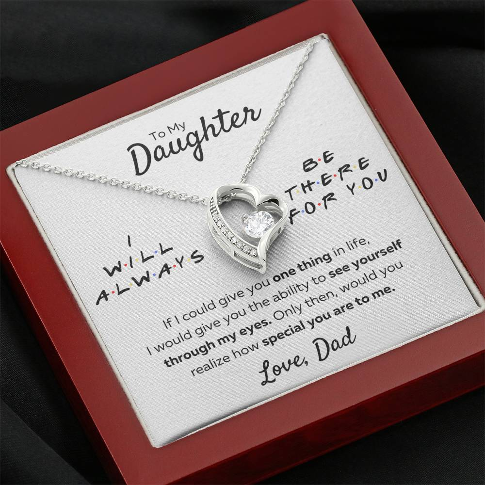 "TO MY DAUGHTER FROM DAD ""THERE FOR YOU - MY EYES"" HEART NECKLACE GIFT SET - ON CLOUD NINE GIFTS"