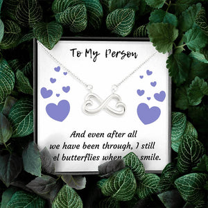 TO MY PERSON INFINITY NECKLACE | MESSAGE CARD | GIFT BOX - ON CLOUD NINE GIFTS