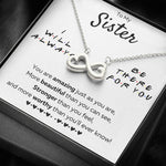 "TO MY SISTER ""THERE FOR YOU - JUST AS YOU ARE"" INFINITY HEARTS NECKLACE GIFT SET - ON CLOUD NINE GIFTS"