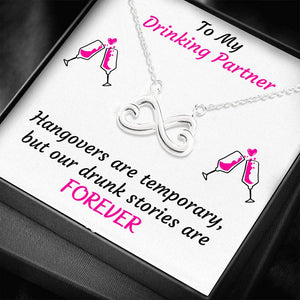 TO MY DRINKING PARTNER INFINITY NECKLACE | MESSAGE CARD | GIFT BOX - ON CLOUD NINE GIFTS