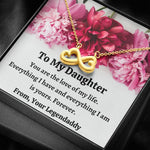 "TO MY DAUGHTER ""FROM, YOUR LEGENDADDY"" INFINITY NECKLACE GIFT SET - ON CLOUD NINE GIFTS"