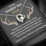 "TO MY SMOKIN HOT DOE ""DREAMS - DARK"" FOREVER LOVE NECKLACE GIFT SET - ON CLOUD NINE GIFTS"