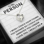 "TO MY PERSON ""FOUND YOU SOONER"" FOREVER LOVE NECKLACE GIFT SET - ON CLOUD NINE GIFTS"