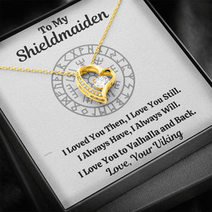 "TO MY SHIELDMAIDEN ""ALWAYS WILL"" FOREVER LOVE HEART NECKLACE GIFT SET - ON CLOUD NINE GIFTS"