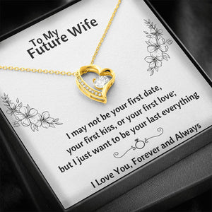 "TO MY FUTURE WIFE ""LAST EVERYTHING - FLOWERS"" FOREVER LOVE NECKLACE GIFT SET - ON CLOUD NINE GIFTS"