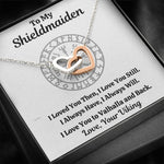 "TO MY SHIELDMAIDEN ""ALWAYS WILL"" INTERLOCKING HEARTS NECKLACE GIFT SET - ON CLOUD NINE GIFTS"
