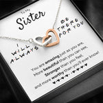 "TO MY SISTER ""THERE FOR YOU - JUST AS YOU ARE"" INTERLOCKING HEARTS NECKLACE GIFT SET - ON CLOUD NINE GIFTS"