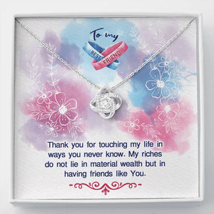 "TO MY BEST FRIEND ""MY RICHES"" LOVE KNOT NECKLACE ANNIVERSARY GIFT SET - ON CLOUD NINE GIFTS"