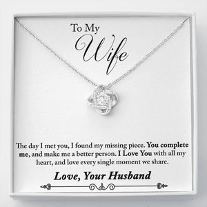 "TO MY WIFE ""MISSING PIECE - SO"" LOVE KNOT NECKLACE GIFT SET - ON CLOUD NINE GIFTS"
