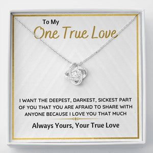 "TO MY ONE TRUE LOVE ""SICKEST PART OF YOU"" LOVE KNOT NECKLACE GIFT SET - ON CLOUD NINE GIFTS"