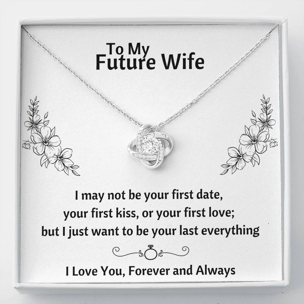 "TO MY FUTURE WIFE ""LAST EVERYTHING - FLOWERS"" LOVE KNOT NECKLACE GIFT SET - ON CLOUD NINE GIFTS"