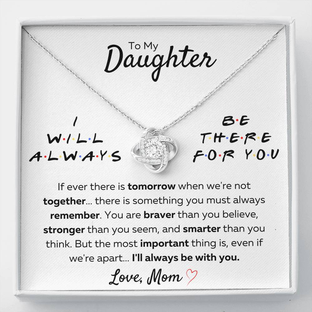 "TO MY DAUGHTER FROM MOM ""THERE FOR YOU - STRONGER THAN YOU SEEM"" LOVE KNOT NECKLACE GIFT SET - ON CLOUD NINE GIFTS"